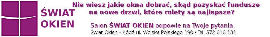 Świat Okien – Okna, drzwi, bramy, rolety, parapety – Łódź i okolica